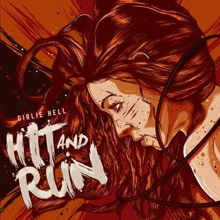 Girlie Hell - Hit and Run [Compacto] - comprar online