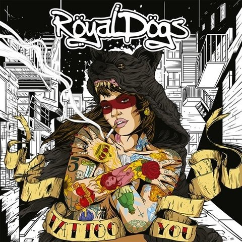 Royal Dogs - Tattoo You [CD]