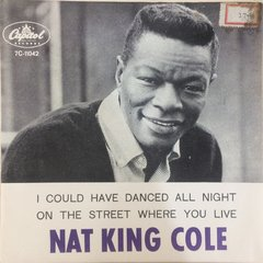 Nat King Cole ‎– I Could Have Danced All Night [Compacto]