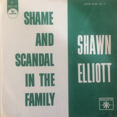 Shawn Elliot - My Girl/Shame And Scandal In The Family [Compacto]
