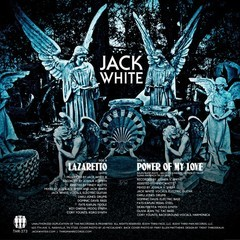 Jack White - Lazaretto / Power of My Love [Compacto]
