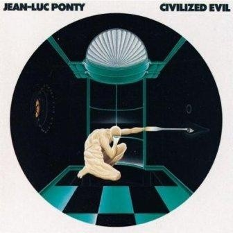 Jean-Luc Ponty - Civilized Evil [LP]