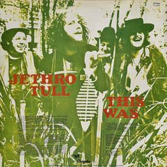 Jethro Tull ‎– This Was [LP]