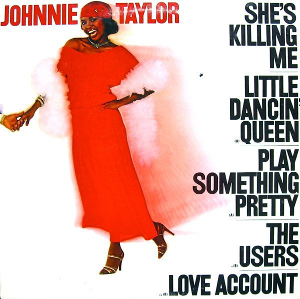 Johnnie Taylor - She´s Killing Me [LP] - comprar online
