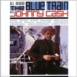 Johnny Cash - All Aboard The Blue Train Whit Johnny Cash [LP]