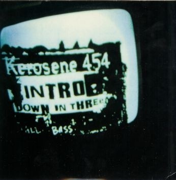 Kerosene 454 ‎- Intro / Down In Three [Compacto]