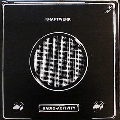Kraftwerk ‎- Radio-Activity [LP]