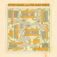 Little Quail and The Mad Birds - Little Quail and The Mad Birds [Compacto]