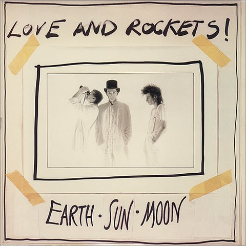 Love And Rockets - Earth.Sun.Moon [LP]