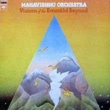 Mahavishnu Orchestra ‎– Visions Of The Emerald Beyond [LP]