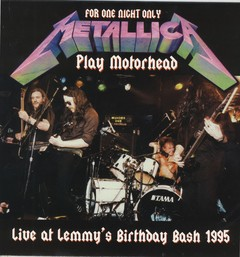 Metallica - For One Night Only Play Motorhead: Live at Lemmy's Birthday Bash 1995 [LP]