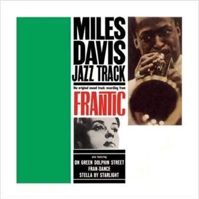 Miles Davis - Jazz Track: The Original Soundtrack Recording From Frantic [LP]