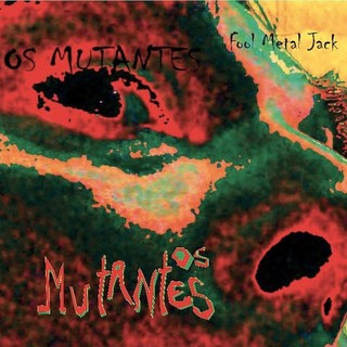 Mutantes - Fool Metal Jacket [LP]