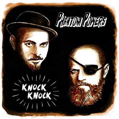 Phantom Powers - Knock Knock [Compacto]