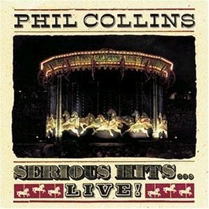 Phil Collins ‎– Serious Hits...Live! [LP Duplo]