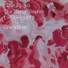 Pink Floyd - Cre/Ation - The Early Years (1967-1972) [CD Duplo]