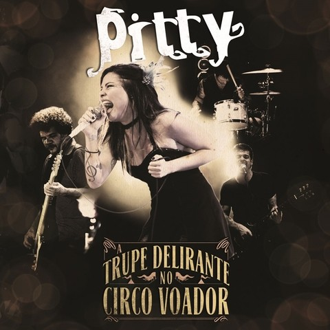Pitty - A Trupe Delirante no Circo Voador [LP]