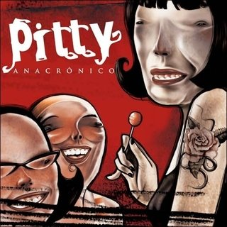 Pitty - Anacrônico [LP]