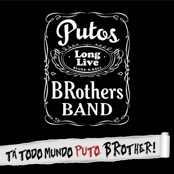 Putos BRothers Band - Tá todo mundo puto brother! [CD] - comprar online