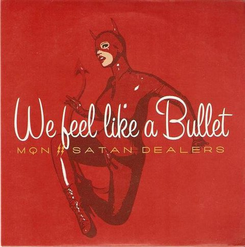 MQN / Satan Dealers - We Feel Like a Bullet [Compacto] - comprar online