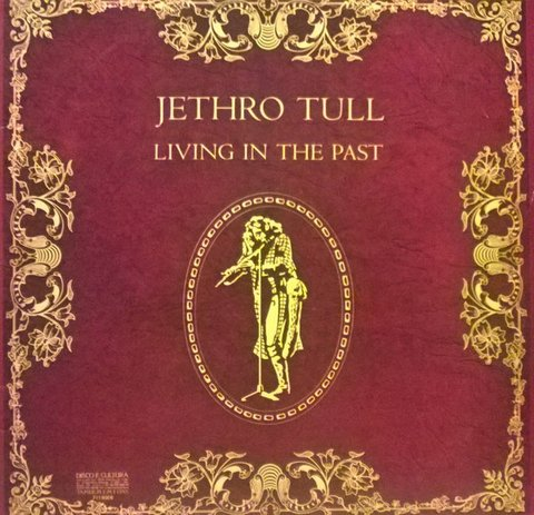 Jethro Tull - Living In The Past [LP Duplo] - comprar online
