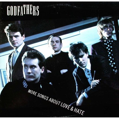 The Godfathers ‎– More Songs About Love & Hate [LP]