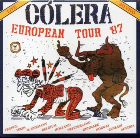 Cólera ‎– European Tour '87 [CD]