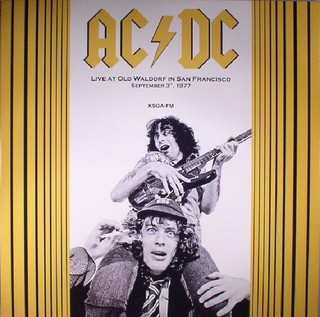 AC/DC - Live At Old Waldorf In San Francisco (September 3th, 1977) [LP]