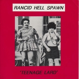 Rancid Hell Spawn - Teenage Lard [Compacto] - comprar online