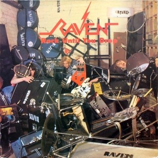 Raven - Rock Until You Drop [LP]