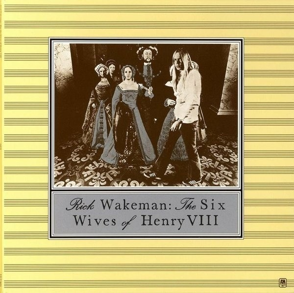 Rick Wakeman - The Six Wives of Henry VIII [LP]
