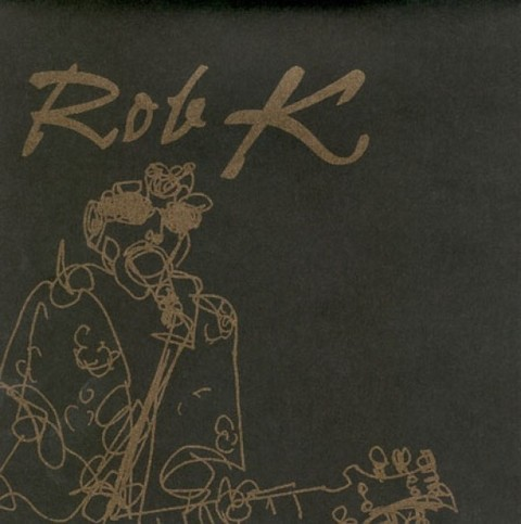 Rob K - Dirty 12/Bad Gita [Compacto]