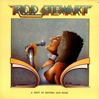 Rod Stewart - A Shot Of Rhytm And Blues [LP]