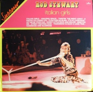 Rod Stewart - Italian Girls [LP]