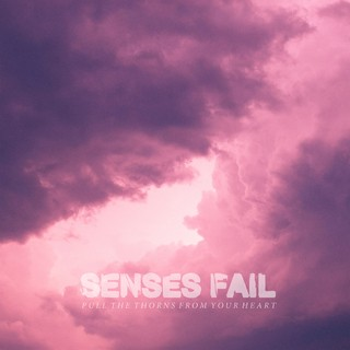 Senses Fail - Pull the Thorns from Your Heart [CD]