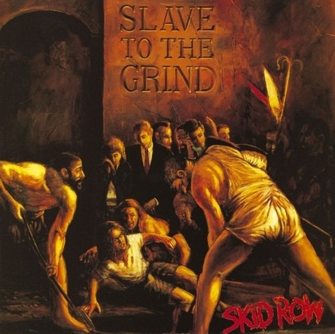 Skid Row - Slave To The Grind (1991) [LP]