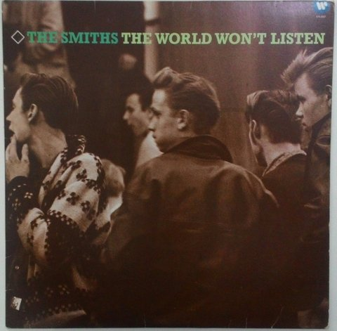 Smiths - The World Won`t Listen [LP] - comprar online