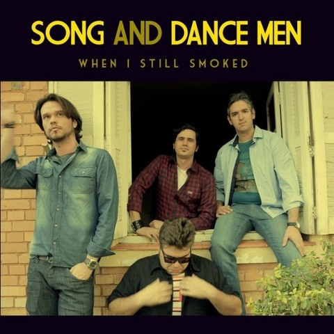 Song and Dance Men - When I Still Smoked [CD] - comprar online