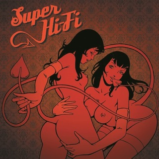 Super Hi-Fi - Super Hi-Fi [CD]