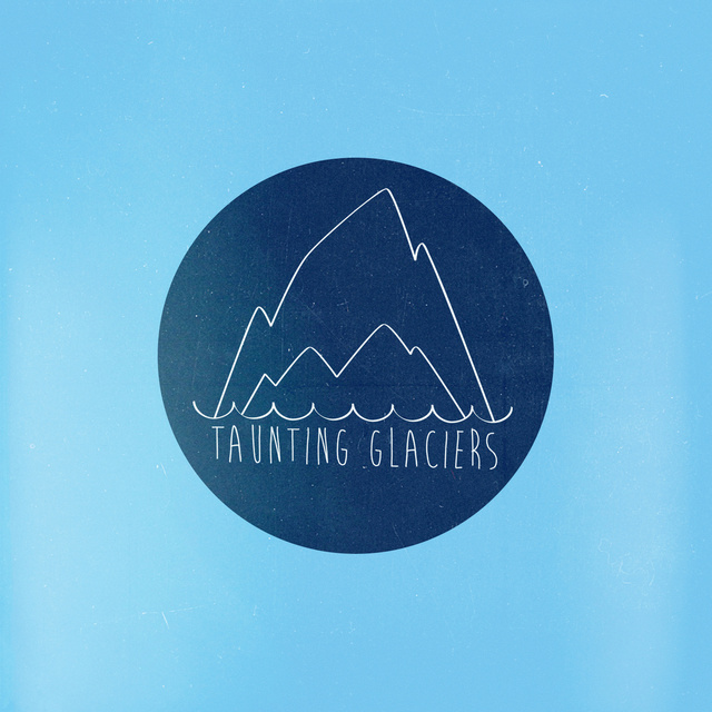 Taunting Glaciers - Taunting Glaciers [CD]