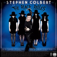 Stephen Colbert with The Black Belles - Charlene I & II [Compacto]