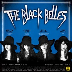 Black Belles - What Can I Do / Lies [Compacto]