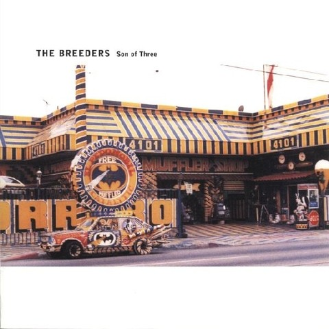 Breeders - Son Of Three [Compacto]