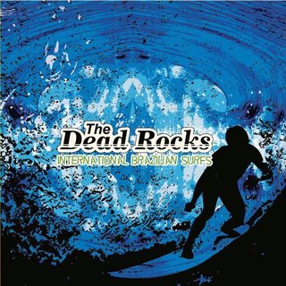 Dead Rocks - International Brazilian Surfs [CD]
