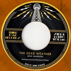 Dead Weather - Impossible Winner / Mile Markers [Compacto]