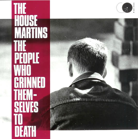 Housemartins - The People Who Grinned Themselves To Death [LP]