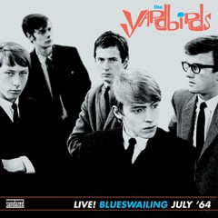 Yardbirds - Live! Blueswailing July '64 [LP]