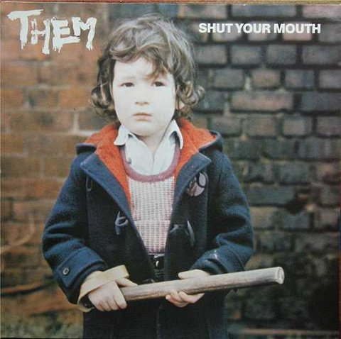 Them ‎– Shut Your Mouth [LP]