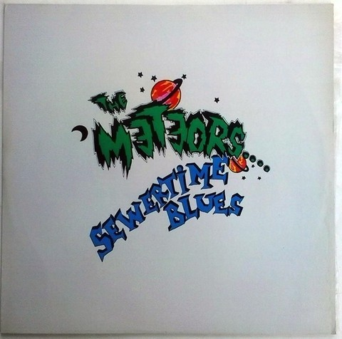 The Meteors - Sewertime Blues [LP]