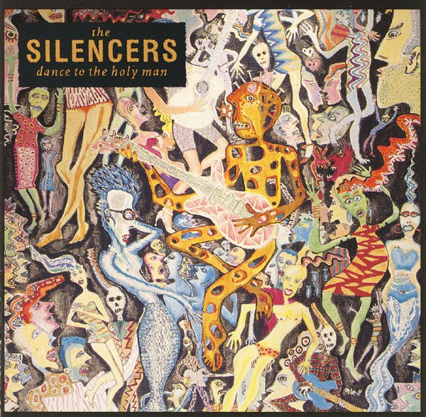 Silencers ‎– Dance To The Holy Man [LP]